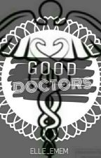 Good Doctors by Elle_emem