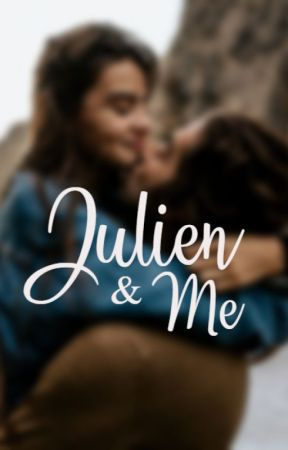 Julien & Me by sarahkieser1