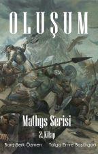 Mathys Serisi 2.Kitap: Oluşum by Aqiedain