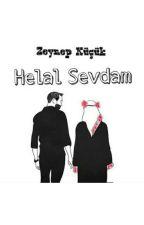 Helal Sevdam(Tamamlandı) by _kucuk_yazar