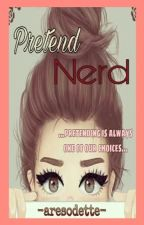 Pretend Nerd [On Going] by aresodette