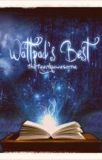 Wattpad's Best by thirteenlyawesome