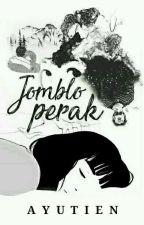 Jomblo Perak by AYUTIEN