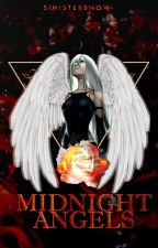 Midnight Angels || Coming Soon || by Bad_GangsterGirl