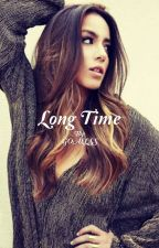 Long Time - Allison Argent(ON HOLD) by GOALLSS