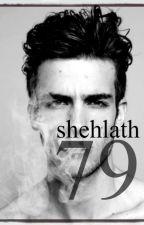 79 [ONE SHOT] by Shehlath