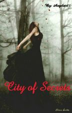 City Of Secrets {TYS17} by Angelatr11