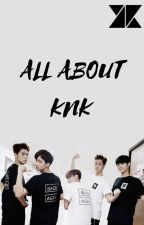 All About KNK by hayoonss-