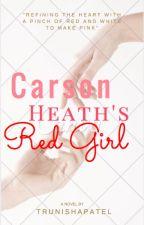 Carson Heaths' Red Girl by UntoldAndDisclosed