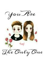 You Are The Only One by FeonyF