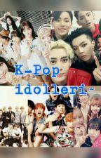 K-Pop idolleri ~ by HunHun_Pinku