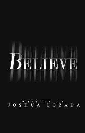 Believe by JoshLozada