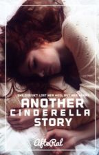 Another Cinderella Story  by AfteRal