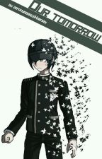 Our Tomorrow [Shuichi Saihara X Reader] by ZefanyagraceKarnadi