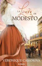 La louve de Modesto by LillyOfthevalley9