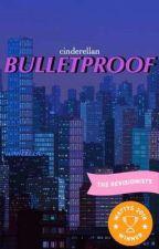 Bulletproof [BTS]  by cinderellan