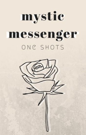 mystic messenger • one shot collection