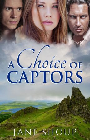 A Choice of Captors by janeshoup