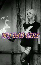 MY BAD GIRL by hhdhgdghdhdbnd6