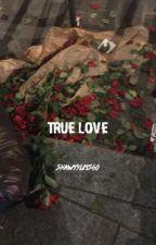 True Love by shawtyletsgo