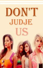 Don't Judge Us by onefortwo