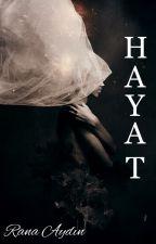 Hayat by _ranaydin_