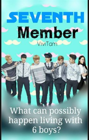 Seventh Member [A VIXX Fanfic] by ViviTam