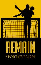 Remain by sport4ever1909