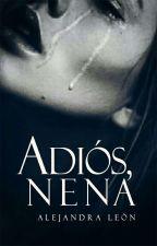 Adiós, Nena (Pausada) by sofivelasco