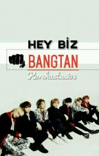 HEY BİZ BANGTAN  by Korehastasi03