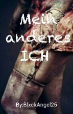 Mein anderes ICH  by BlxckAngel25