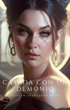 Una Chica Casada Con Un Demonio by jocelynvelazquezreye