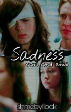 Sadness ✴ Carnid {Hiatus} by shmebyllock