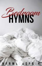 Bedroom Hymns by harmlesspain