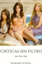 Críticas Sin Filtro. by criticasinfiltro