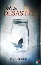 Belo Desastre - Jamie McGuire ( CONCLUÍDO ) by AnaClaraFrancisco09