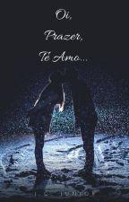 Oi, Prazer, Te Amo... by DenilsonJunior750