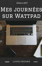 Mes journées sur Wattpad by LovelyBurns