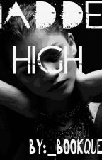 MADDEN HIGH by _bookqueenxo