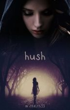 Hush by WittiKitti53