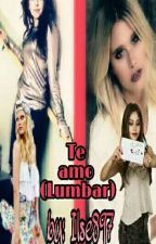 Te amo (Lumbar)#PS2017 by ilse897
