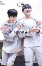 OS || Kpop Yaoi by hyungtouse