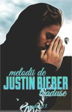 Melodii de Justin Bieber traduse by --magdyz--