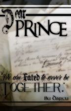 Dear Prince by likeadreamdrop