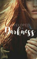 » Enveloped In Darkness - A Fred Weasley FanFiction *. by _MrsFredWeasley