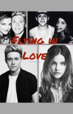 Flying in Love (a Niall Horan fan fic) by SydLizKat123
