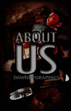 About Us by DawnOfGraphics_
