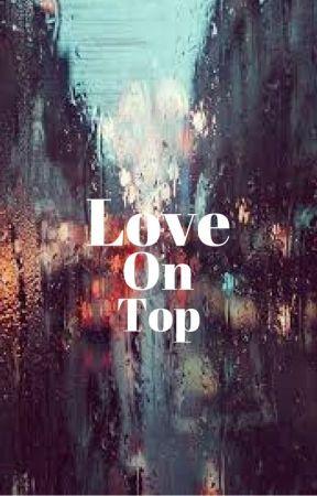 Love On Top (Paul LaHote) by LoonyLoopyLupxn