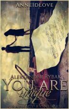 You are Unique   A.R, L.C by Anne1Dlove