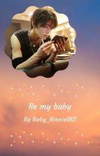 Be my baby  [Yuta] by Tae-Kookie